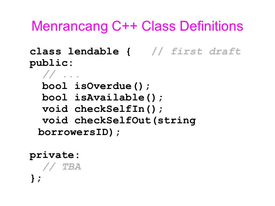 Menrancang C++ Class Definitions