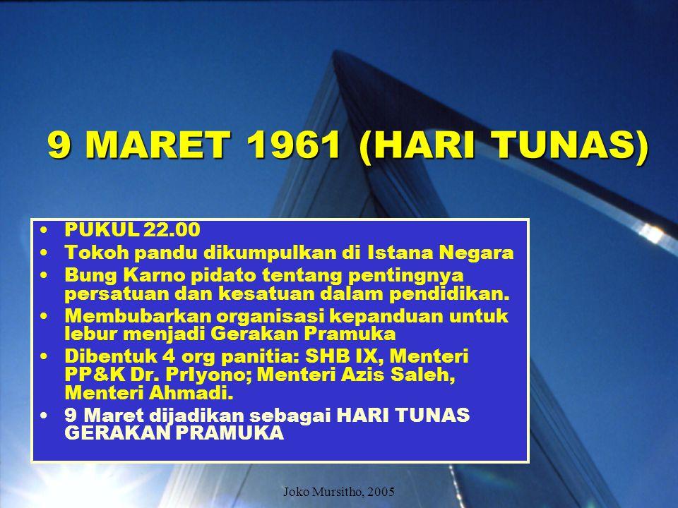9 MARET 1961 (HARI TUNAS) PUKUL 22.00
