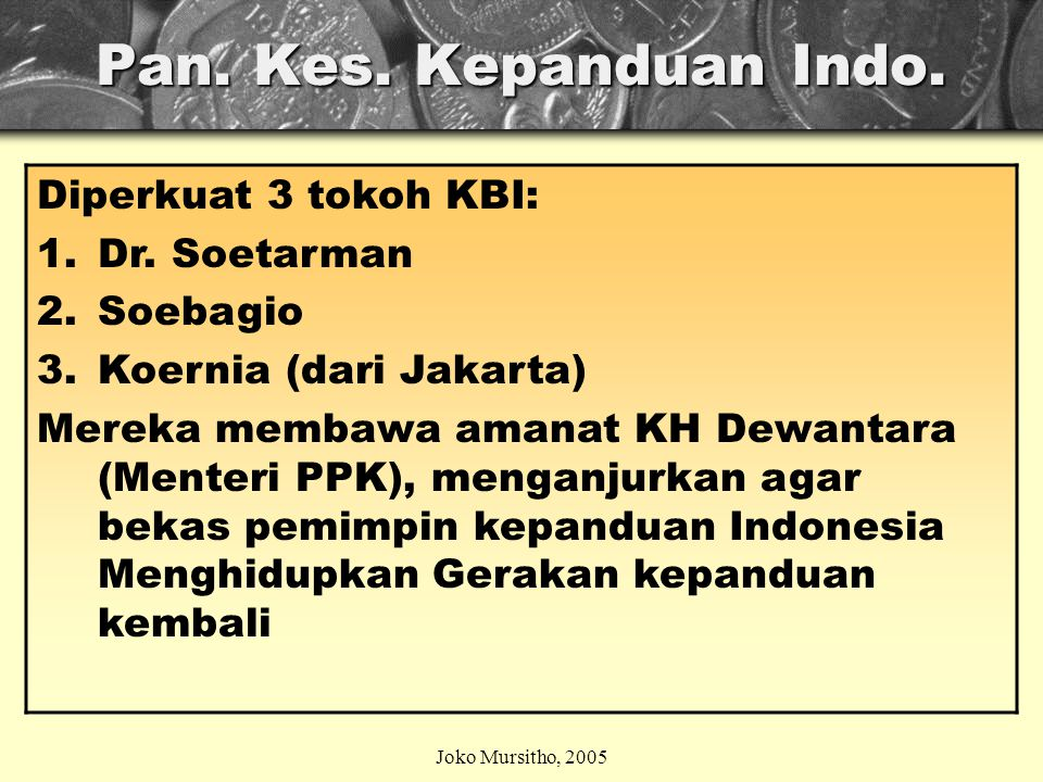 Pan. Kes. Kepanduan Indo. Diperkuat 3 tokoh KBI: Dr. Soetarman