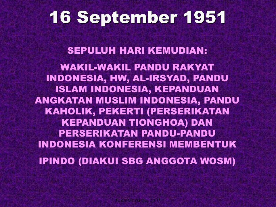 16 September 1951 SEPULUH HARI KEMUDIAN: