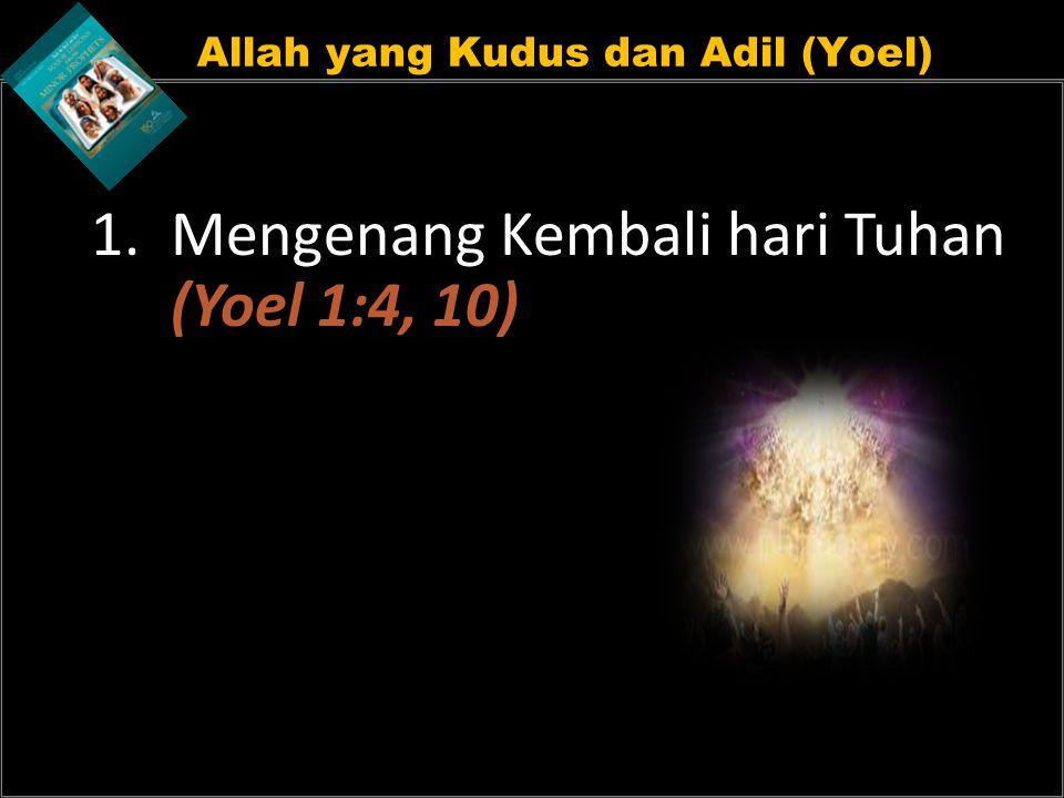 Allah yang Kudus dan Adil (Yoel)