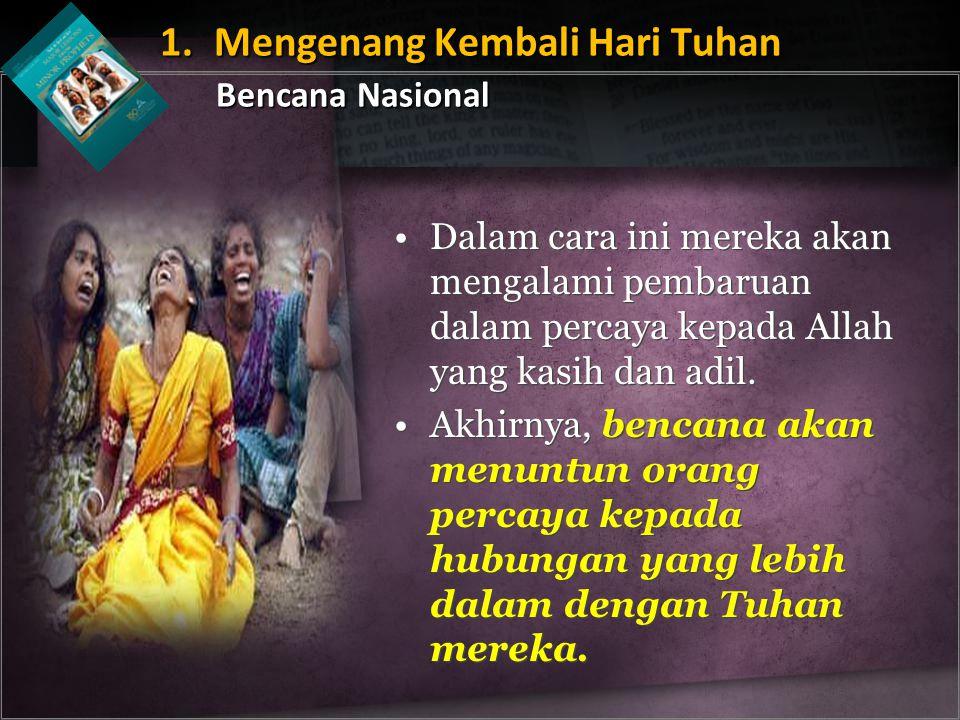 1. Mengenang Kembali Hari Tuhan Bencana Nasional