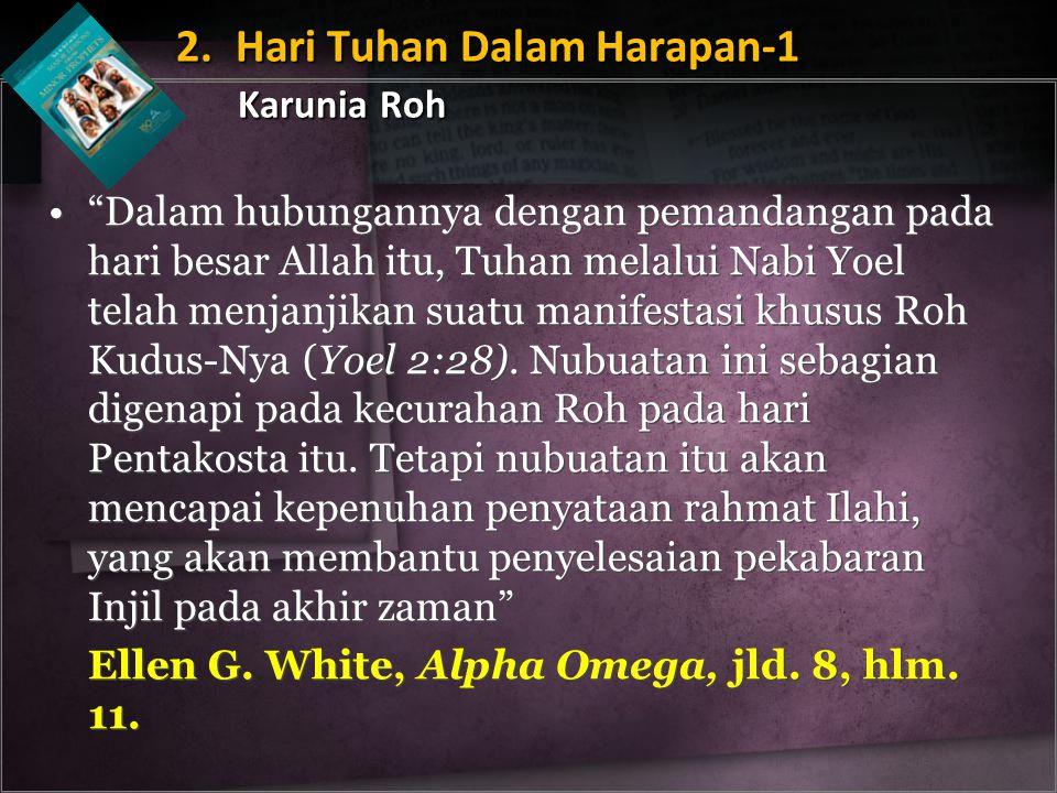 2. Hari Tuhan Dalam Harapan-1 Karunia Roh