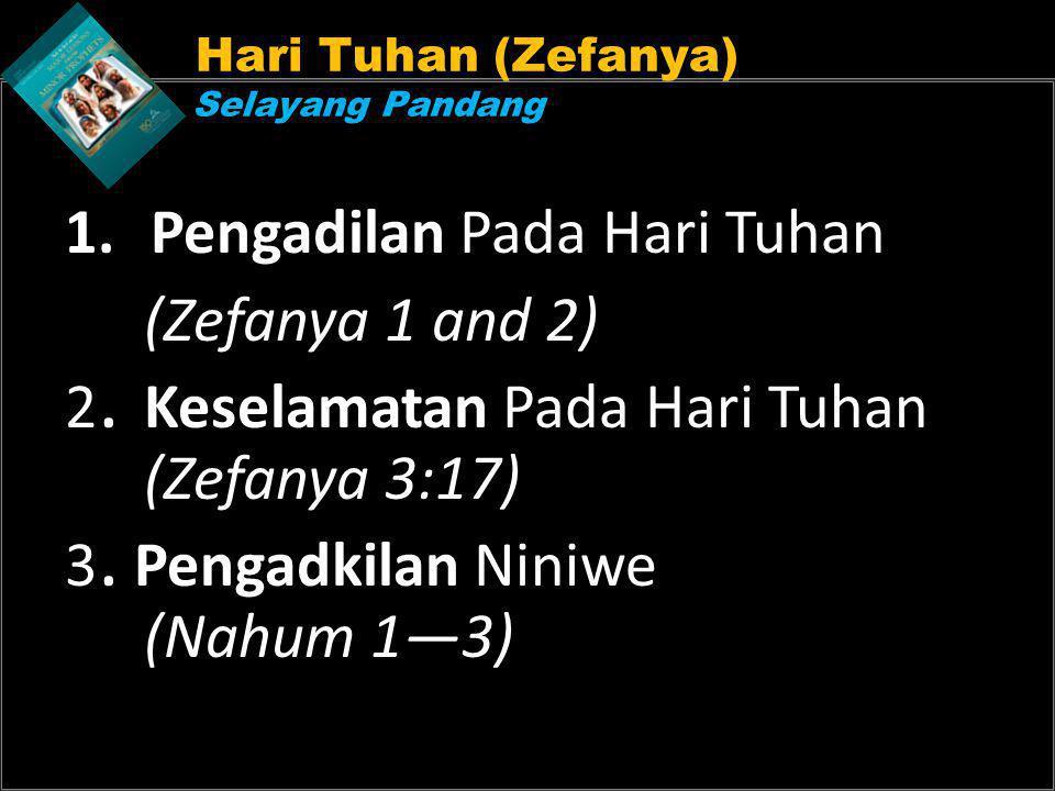 Pengadilan Pada Hari Tuhan (Zefanya 1 and 2)