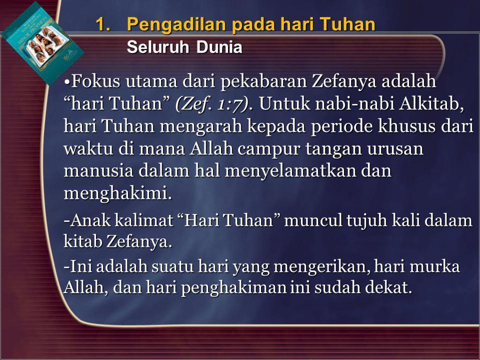 -Anak kalimat Hari Tuhan muncul tujuh kali dalam kitab Zefanya.