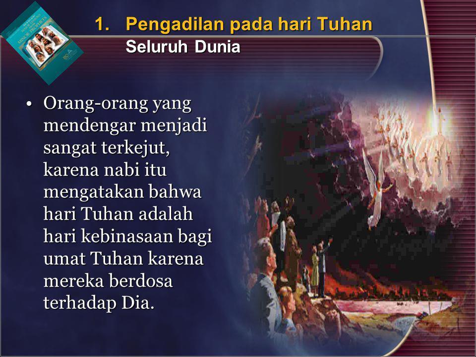 1. Pengadilan pada hari Tuhan Seluruh Dunia