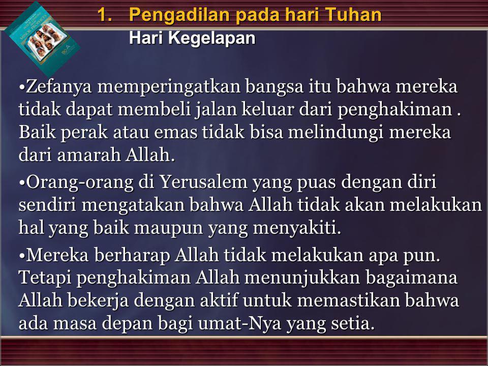 1. Pengadilan pada hari Tuhan Hari Kegelapan