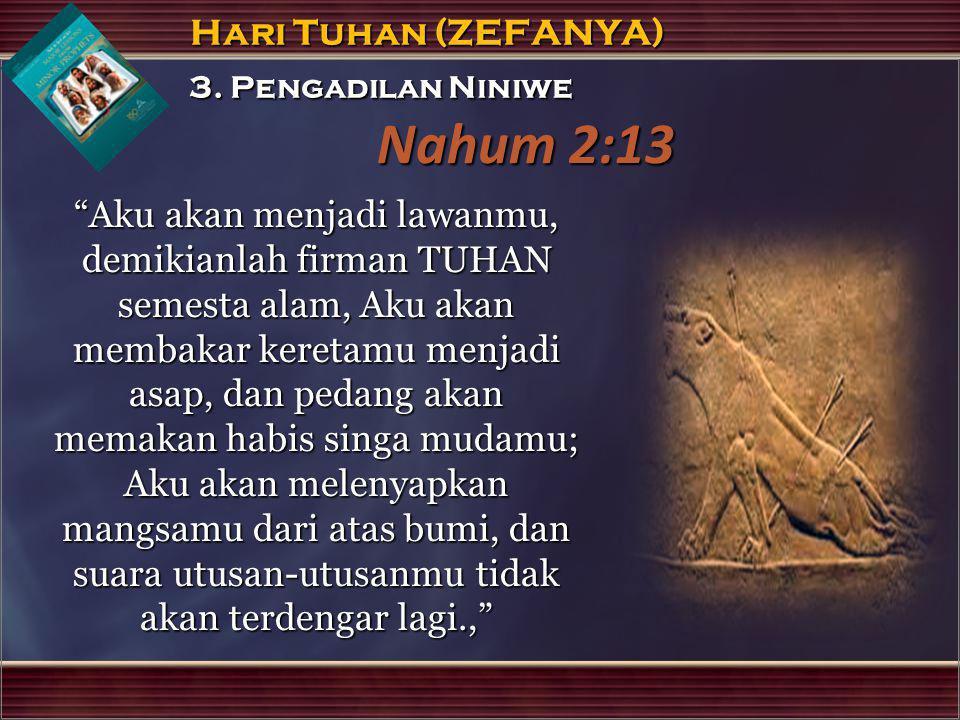 Nahum 2:13 3. Pengadilan Niniwe