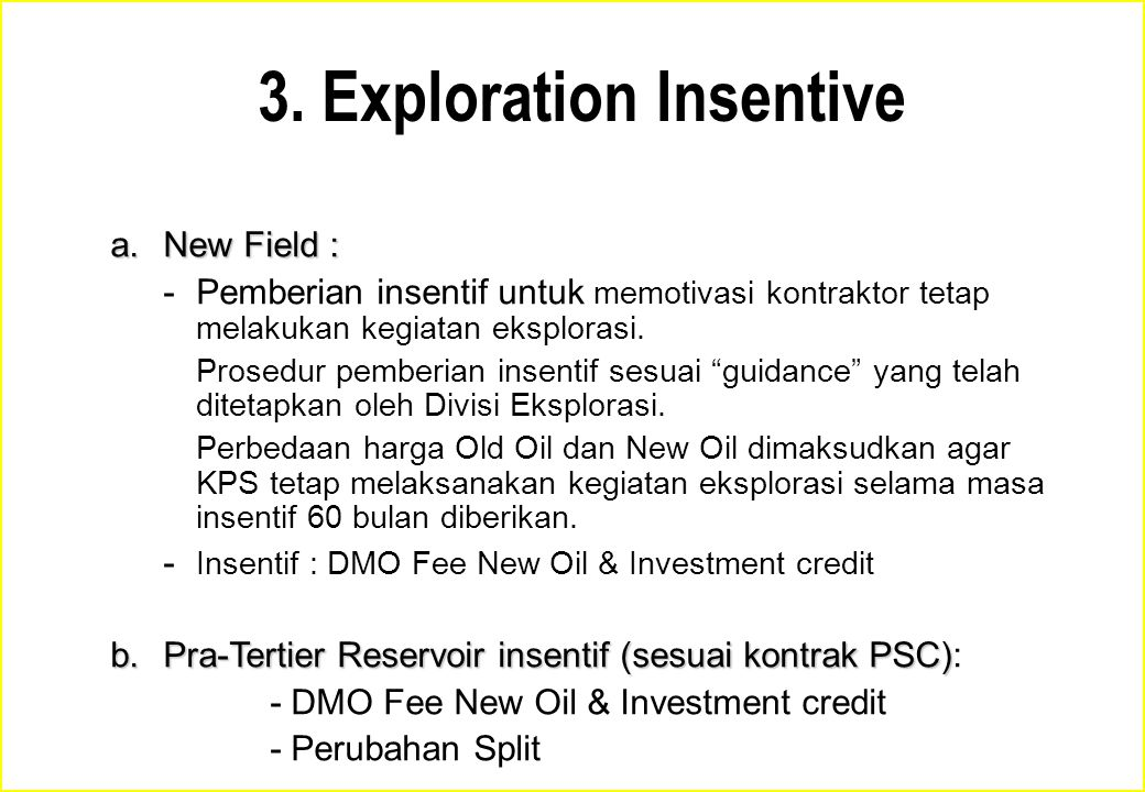3. Exploration Insentive