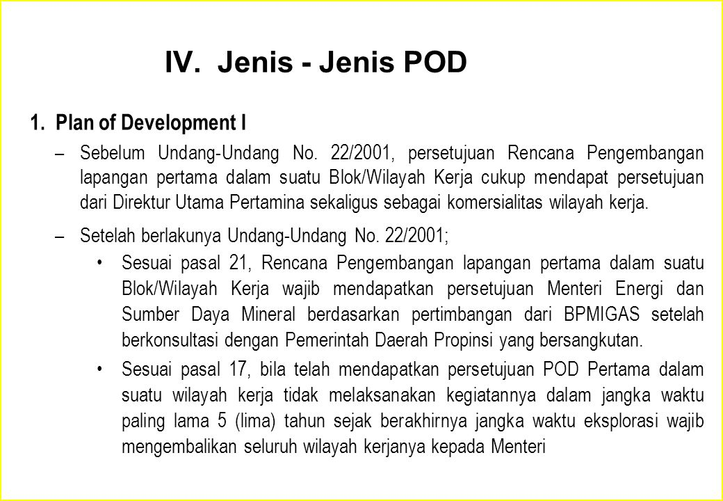 IV. Jenis - Jenis POD 1. Plan of Development I