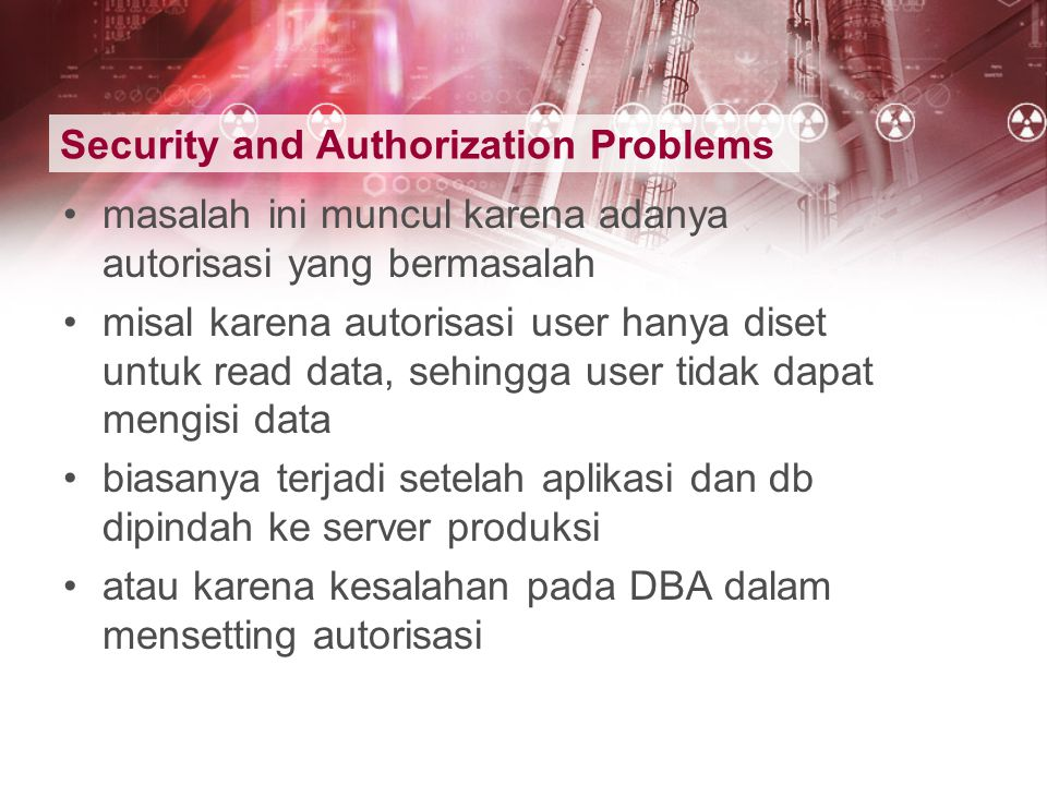 Security and Authorization Problems