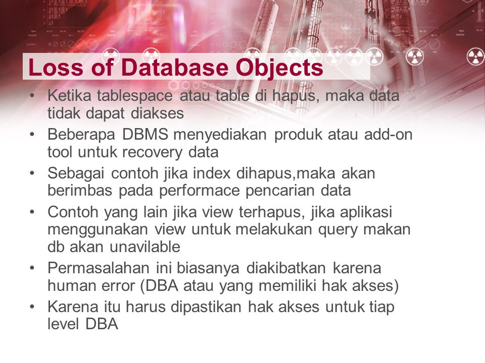 Loss of Database Objects
