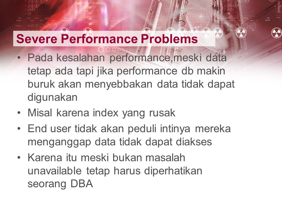 Severe Performance Problems