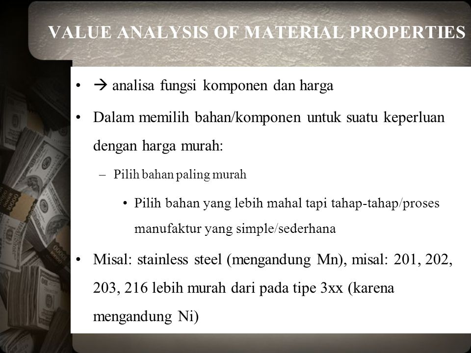 VALUE ANALYSIS OF MATERIAL PROPERTIES