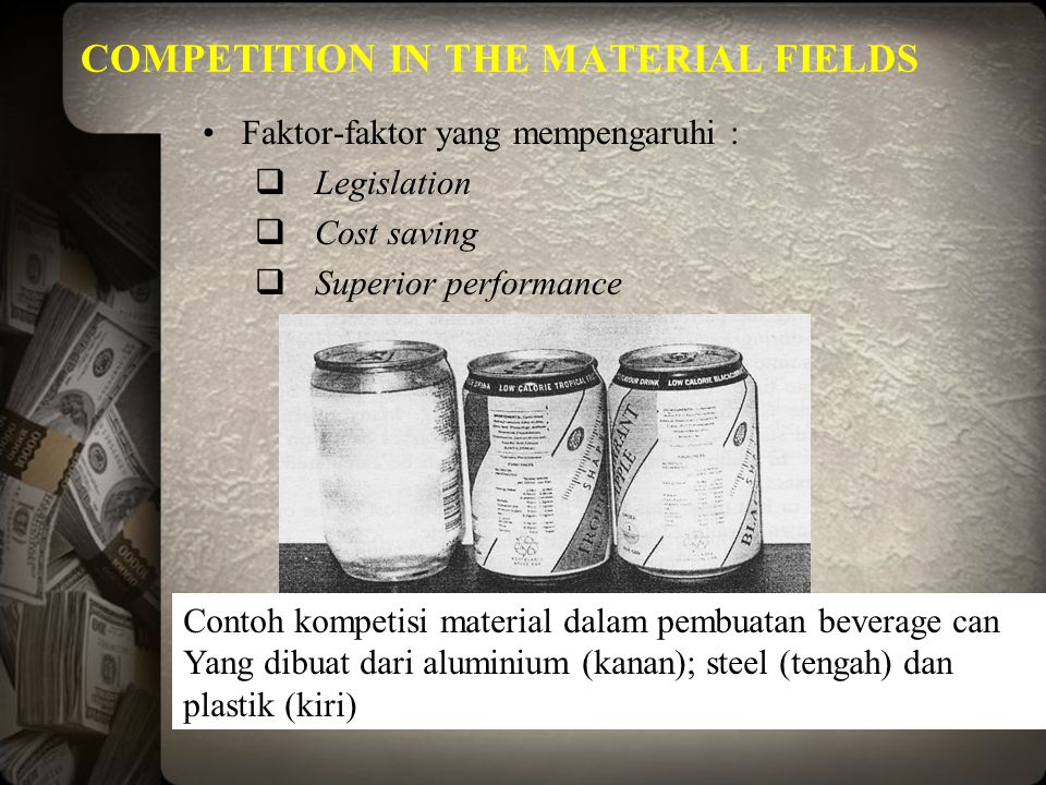 COMPETITION IN THE MATERIAL FIELDS