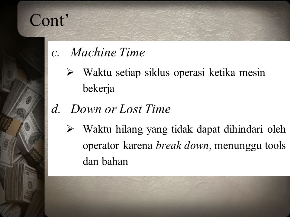 Cont' Machine Time Down or Lost Time