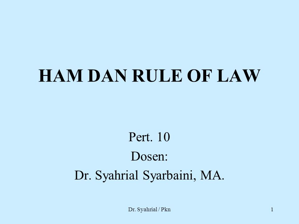 Pert. 10 Dosen: Dr. Syahrial Syarbaini, MA.