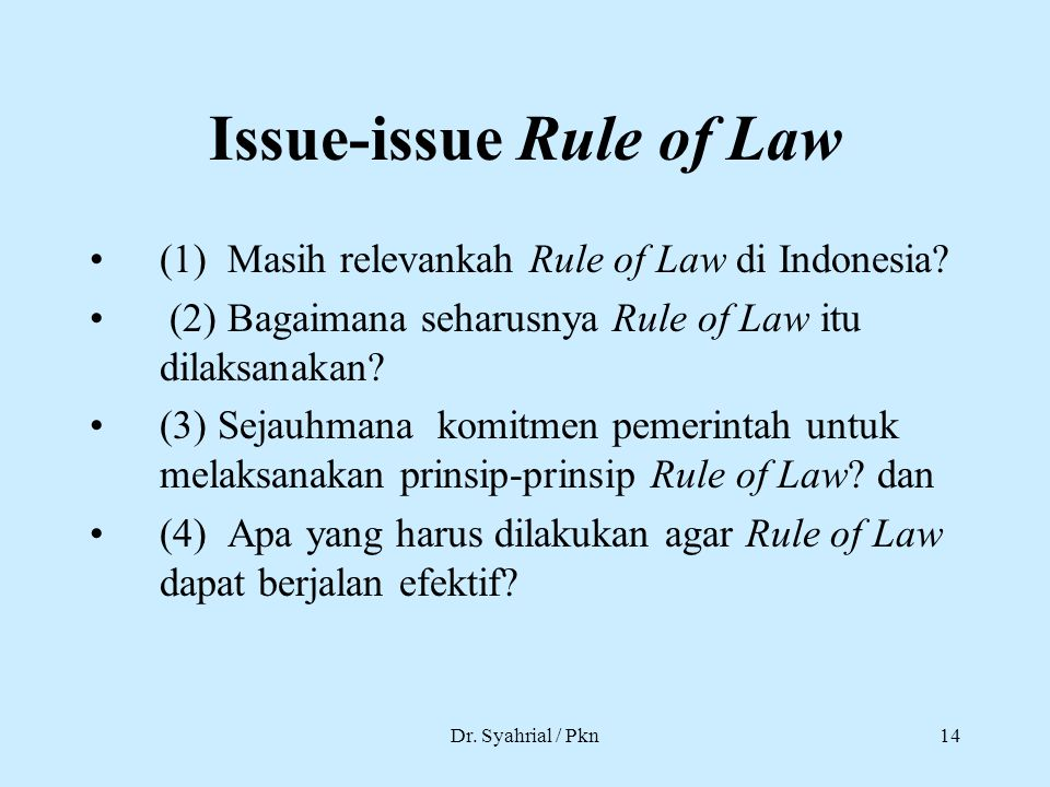 Issue-issue Rule of Law