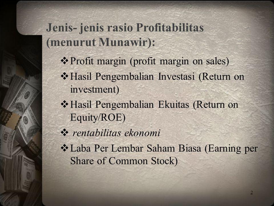 Jenis- jenis rasio Profitabilitas (menurut Munawir):