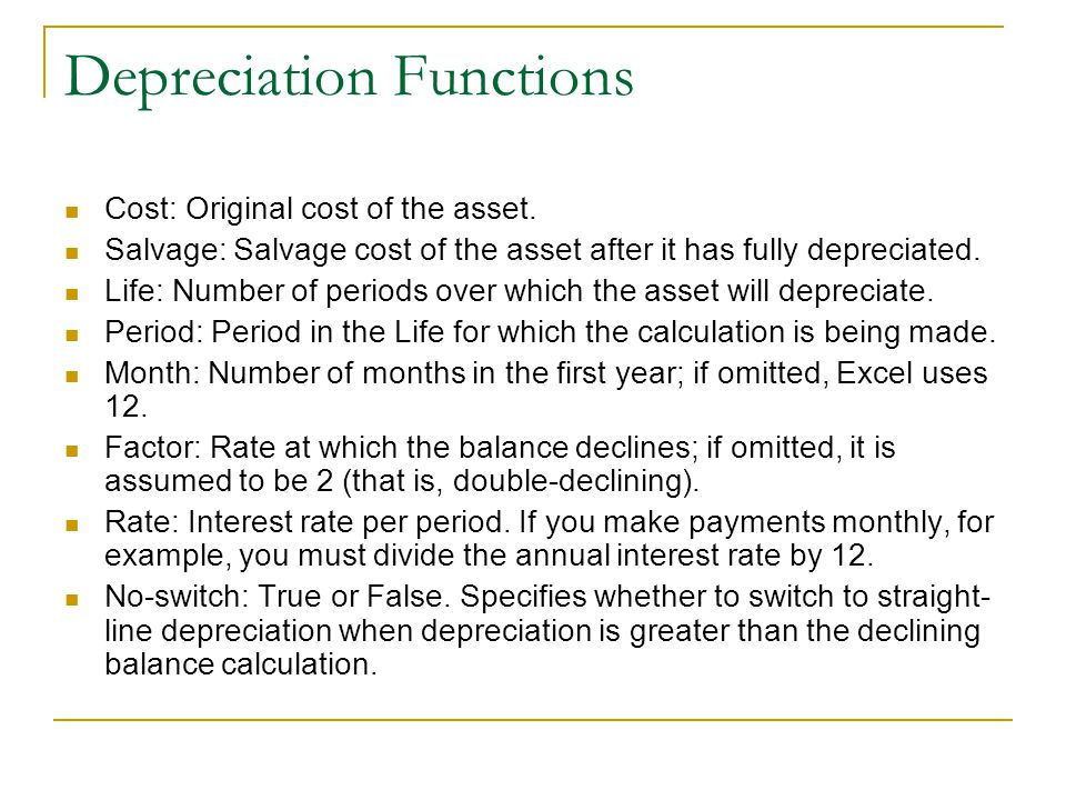 Depreciation Functions