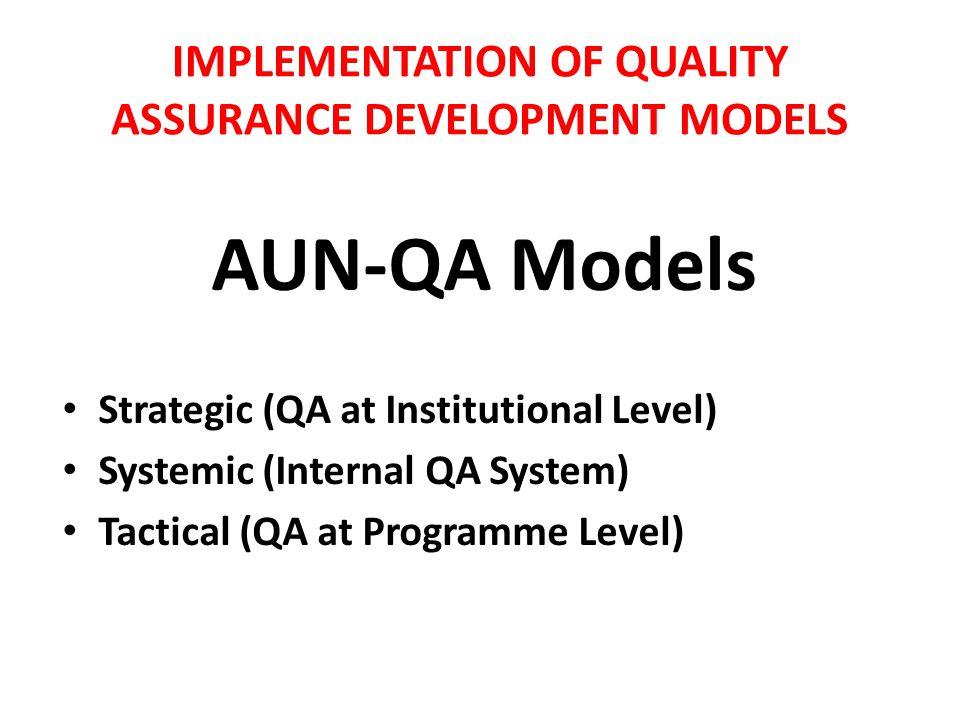 IMPLEMENTATION OF QUALITY ASSURANCE DEVELOPMENT MODELS