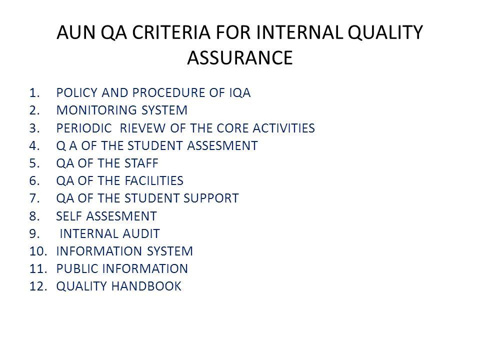 AUN QA CRITERIA FOR INTERNAL QUALITY ASSURANCE
