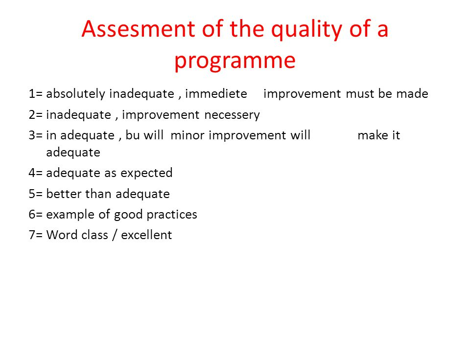 Assesment of the quality of a programme