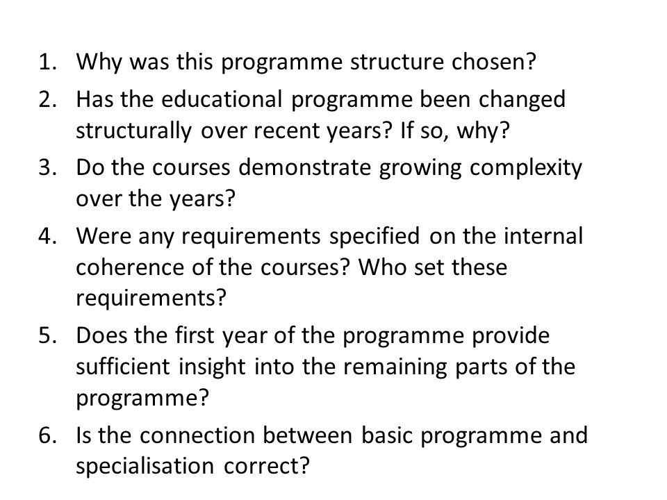 Why was this programme structure chosen