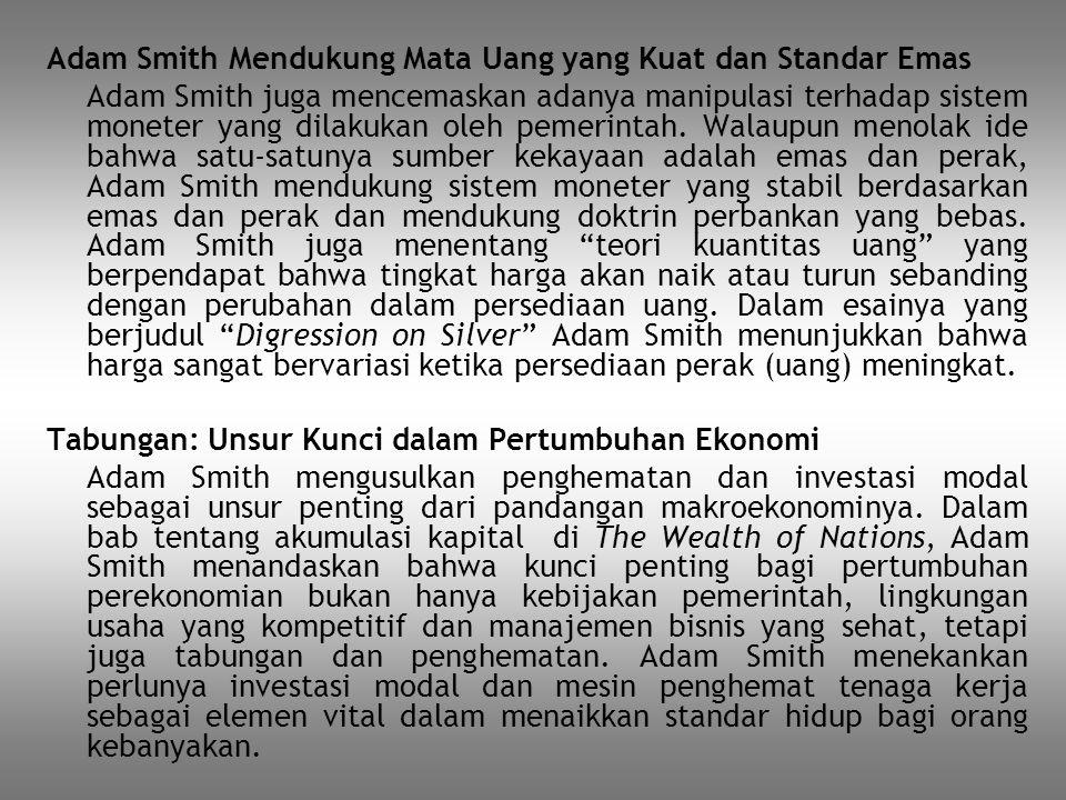 Adam Smith Mendukung Mata Uang yang Kuat dan Standar Emas