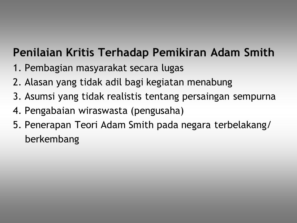Penilaian Kritis Terhadap Pemikiran Adam Smith