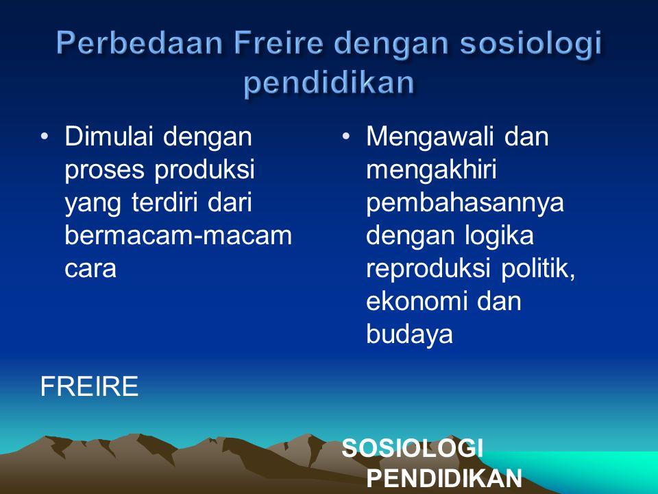 Perbedaan Freire dengan sosiologi pendidikan