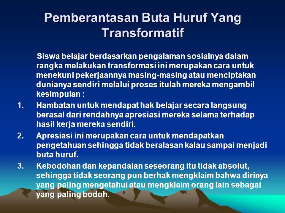 Pemberantasan Buta Huruf Yang Transformatif