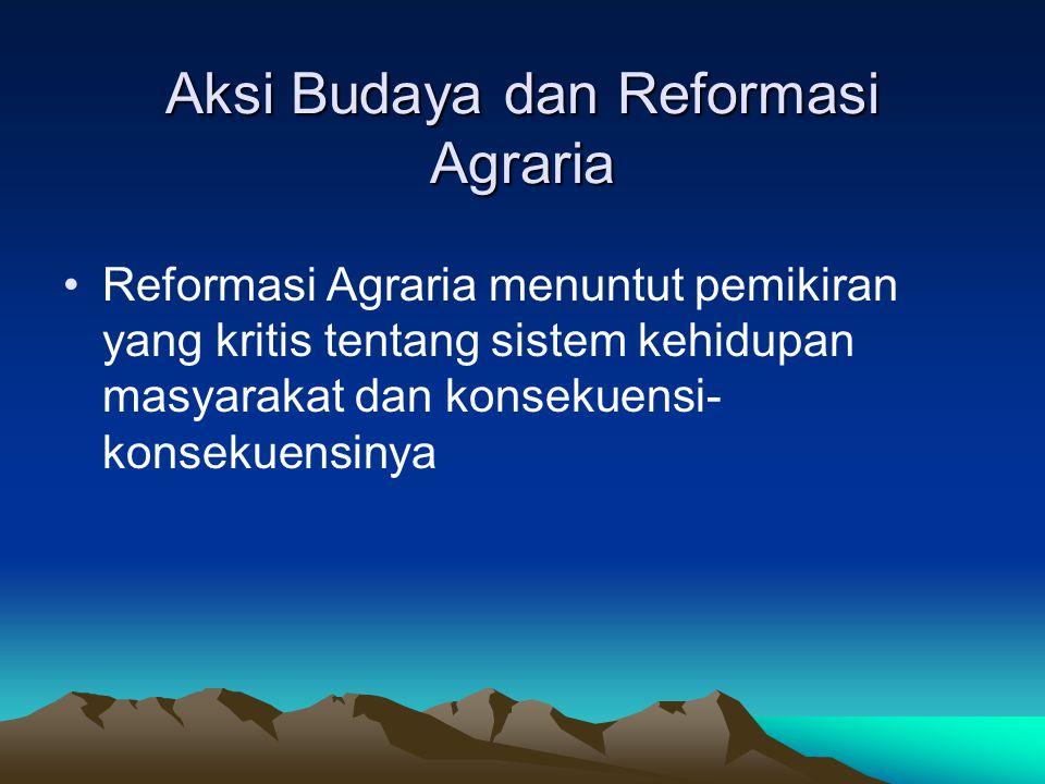 Aksi Budaya dan Reformasi Agraria