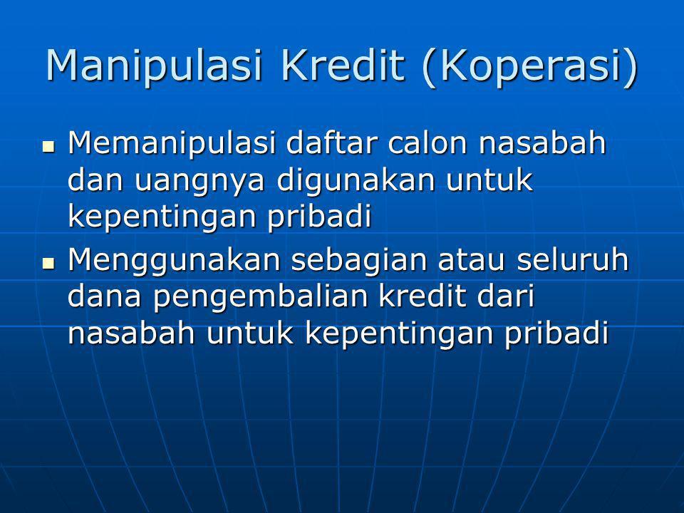 Manipulasi Kredit (Koperasi)