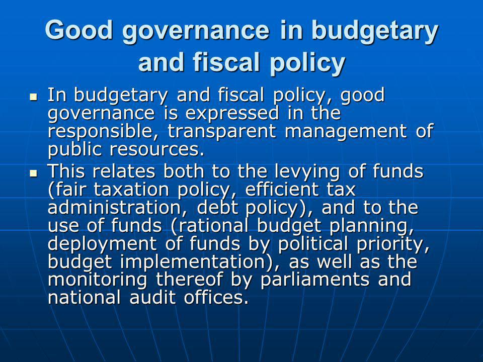Good governance in budgetary and fiscal policy