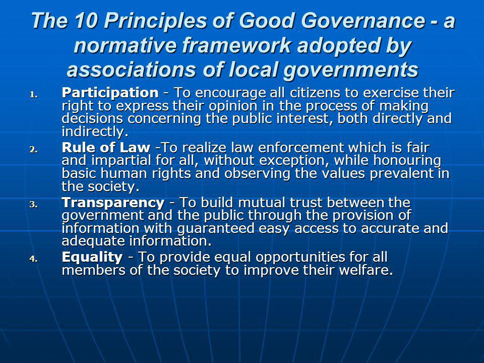 The 10 Principles of Good Governance - a normative framework adopted by associations of local governments