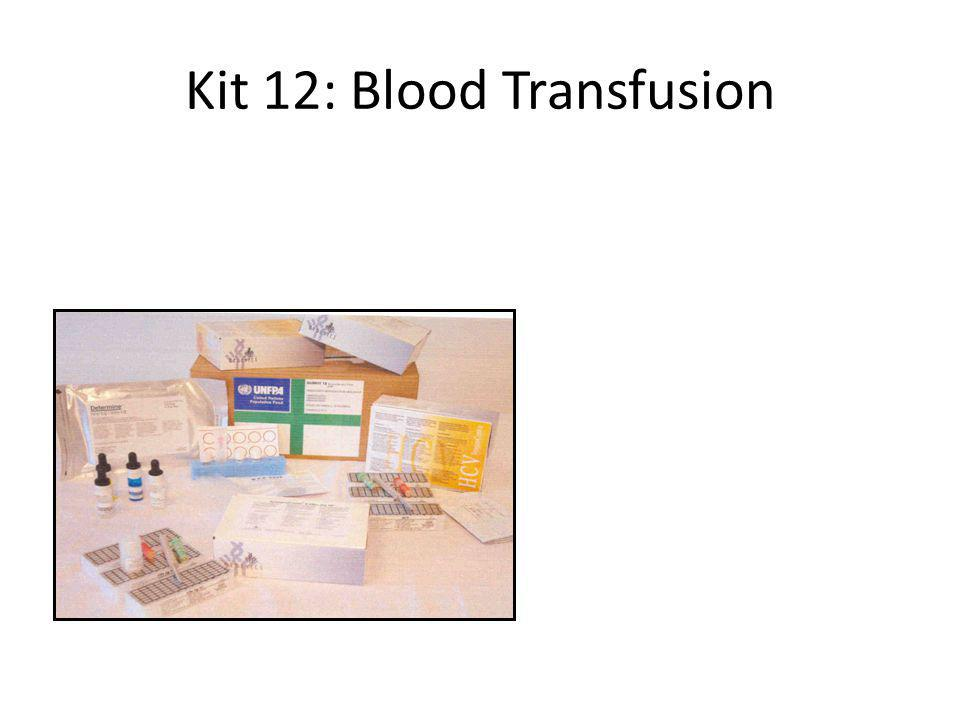 Kit 12: Blood Transfusion