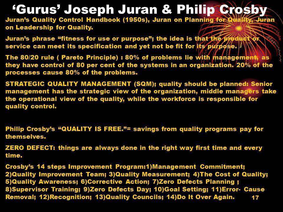 'Gurus' Joseph Juran & Philip Crosby