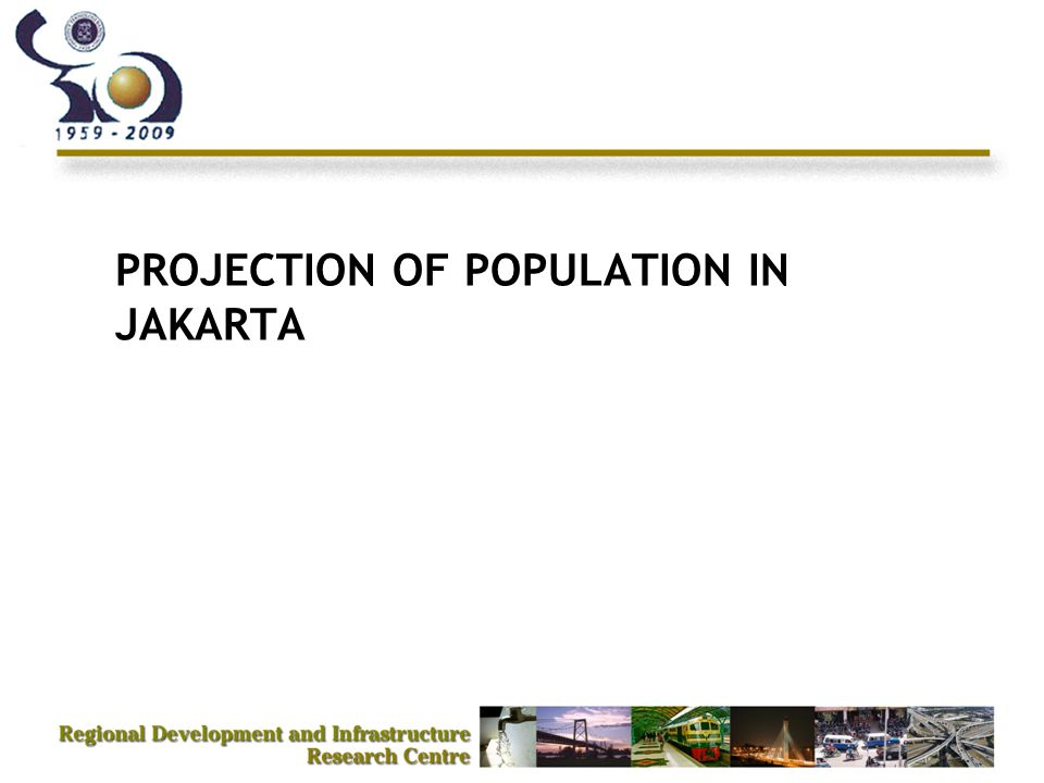 PROJECTION OF POPULATION IN JAKARTA