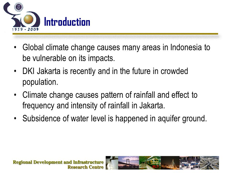 Introduction Global climate change causes many areas in Indonesia to be vulnerable on its impacts.