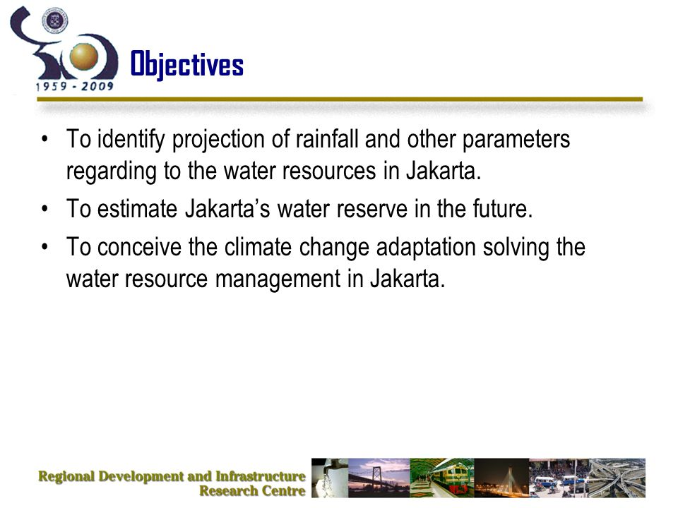 Objectives To identify projection of rainfall and other parameters regarding to the water resources in Jakarta.