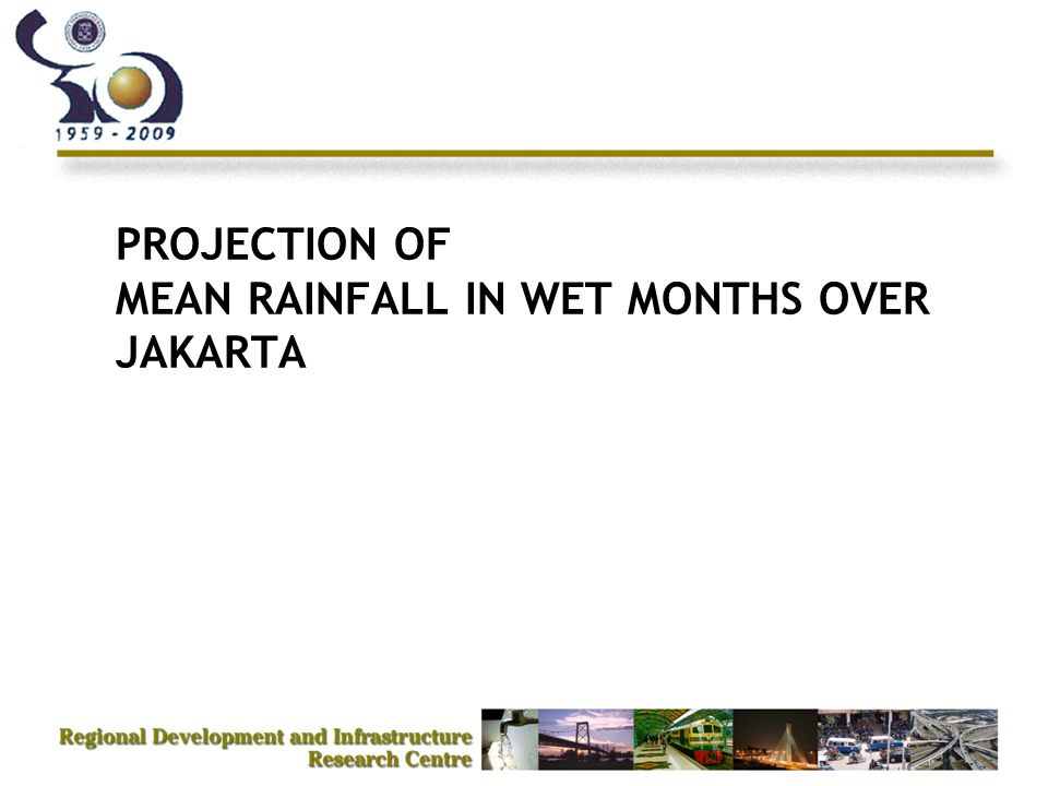 PROJECTION OF MEAN RAINFALL IN WET MONTHS OVER JAKARTA