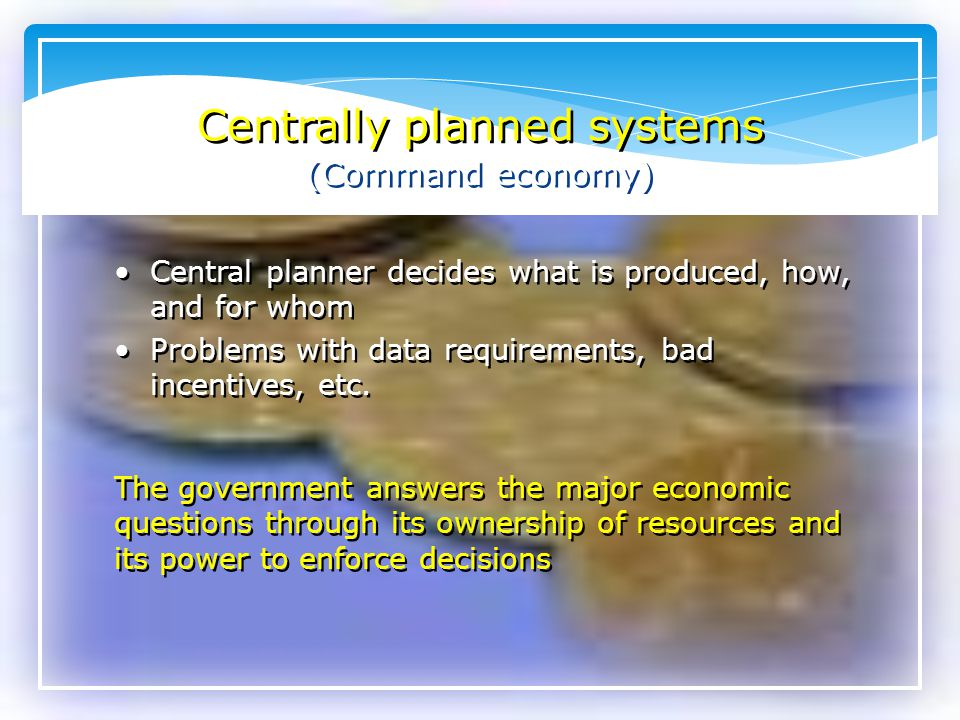 Centrally planned systems