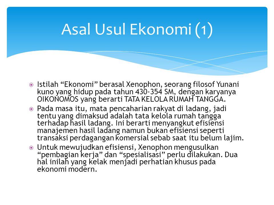 Asal Usul Ekonomi (1)