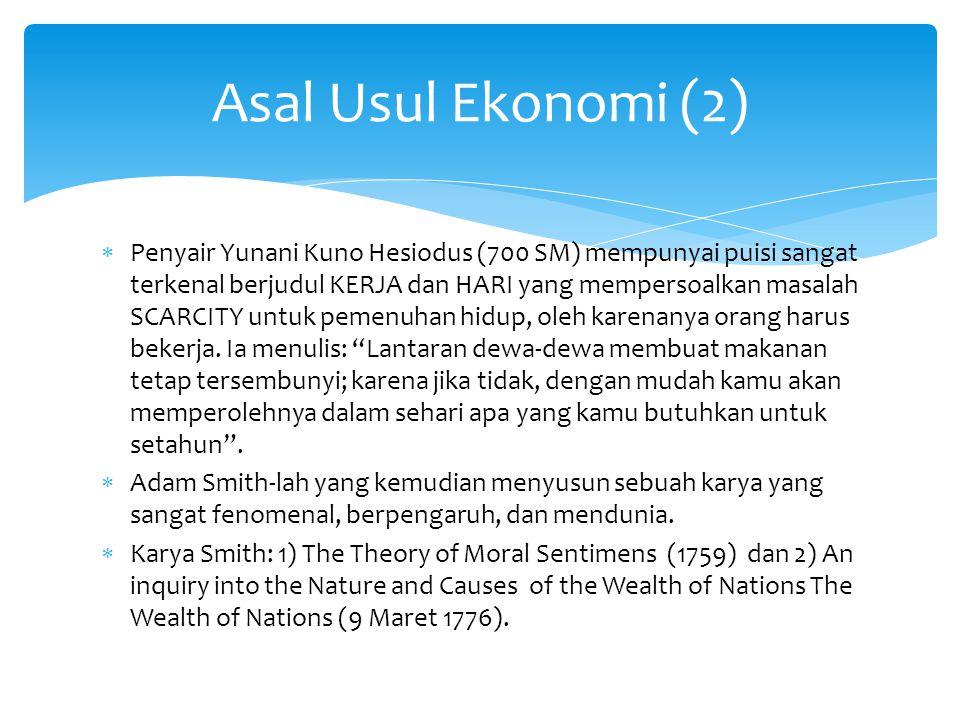 Asal Usul Ekonomi (2)