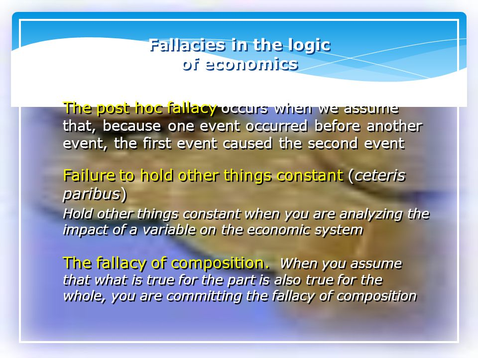 Fallacies in the logic of economics