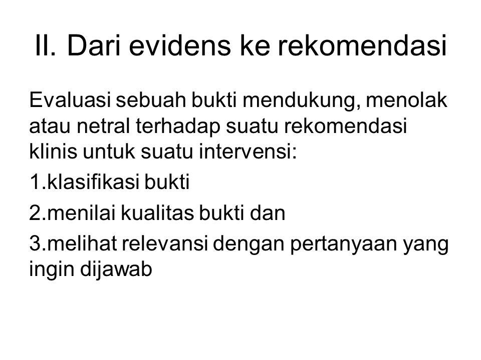 II. Dari evidens ke rekomendasi