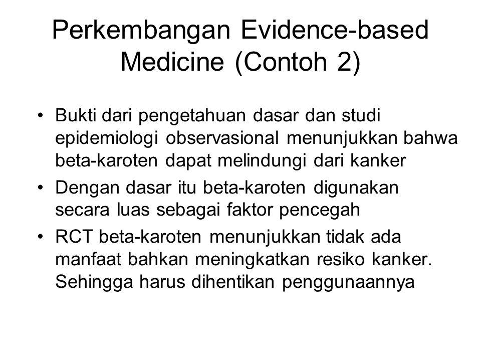 Perkembangan Evidence-based Medicine (Contoh 2)