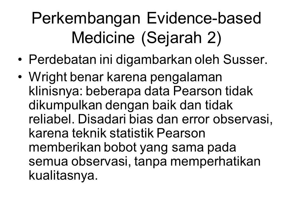 Perkembangan Evidence-based Medicine (Sejarah 2)