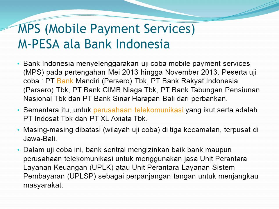 MPS (Mobile Payment Services) M-PESA ala Bank Indonesia
